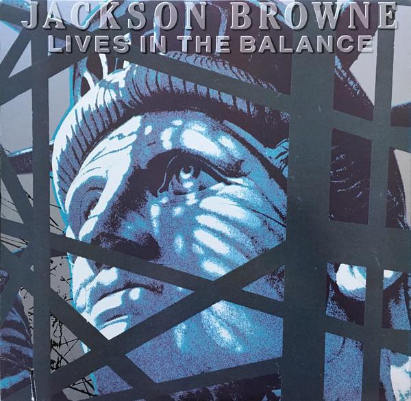Jackson Browne - Lives in Balance