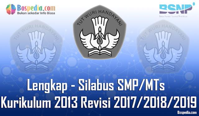 Silabus SMP/MTs Semua Mata Pelajaran Kurikulum 2013 Revisi 2017/2018/2019