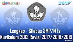 Lengkap - Silabus SMP/MTs Semua Mata Pelajaran Kurikulum 2013 Revisi 2017/2018/2019