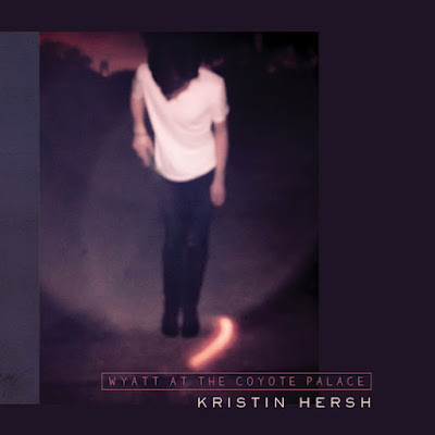 Kristin Hersh - Wyatt At The Coyote Palace