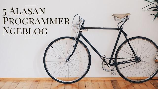 5 alasan programmer ngeblog