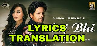 Aaj Bhi Lyrics in English | With Translation | – Vishal Mishra