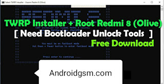How To Download TWRP Installer + Root Redmi 8 (Olive) Unlock Tool Latest Update 2020 Free Password Download To AndroidGSM