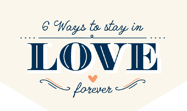 6 Ways to Stay in Love Forever #infographic