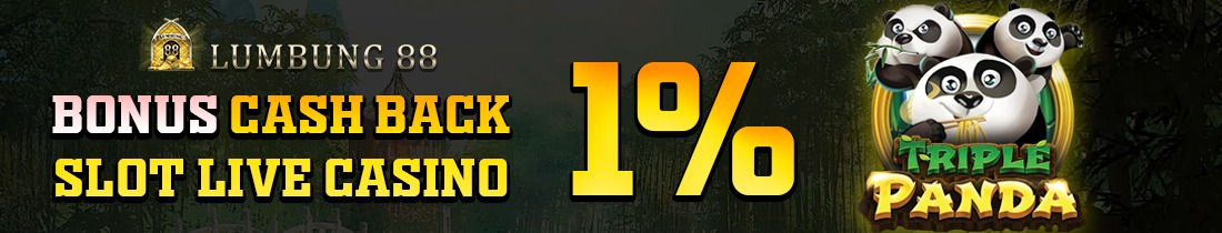 BONUS CASHBACK 1% SLOT DAN LIVECASINO