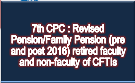7th-cpc-revised-pension-family-pension-cftis