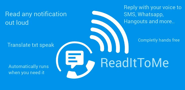 قم بتنزيل ReadItToMe Pro 2.4.1 - تطبيق لقراءة الإشعارات والرسائل على هواتف الاندرويد