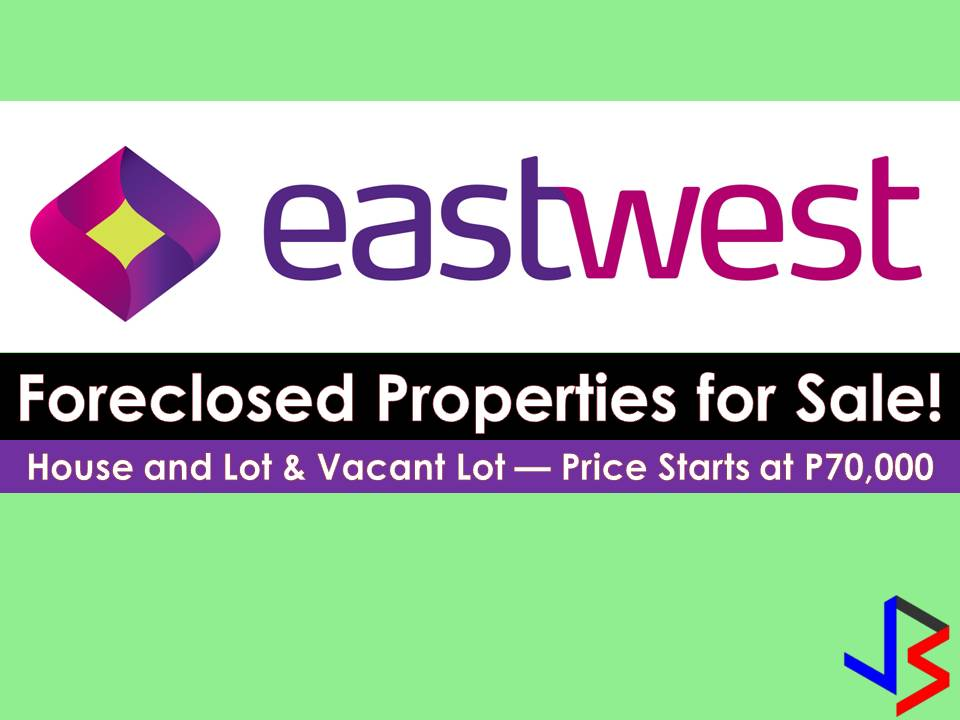 Are you looking for bankruptcy house or foreclosed house to buy or for investment? EastWest Bank has many acquired properties for sale in their foreclosure auction. In real estate foreclosure listings below from EastWest Bank, can find foreclosed homes or house and lot, vacant lot and any other properties. If you are lucky enough, you may acquire one of this properties at a cheap price compared to those in the market!   Note: Jbsolis.com is not affiliated with EastWest Bank and this post is not a sponsored. If you are interested in any of these properties, contact directly with the bank's branches in your area.  EastWest Bank Contact Information  Telephone Customer Service Hotline - (02) 888-1700 Domestic Toll-Free - 1-800-1888-8600 US Toll-Free - 1-866-828-6296 Corporate Office Trunkline - (02) 575-3888  Social Media Facebook facebook.com/eastwestbanker Twitter twitter.com/eastwestbanker