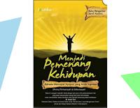"""Review Buku """"Menjadi Pemenang Kehidupan"""" Rahasia Semangat dan Motivasi"""