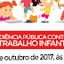 AUDIÊNCIA PÚBLICA DISCUTIRÁ O COMBATE AO TRABALHO INFANTIL EM LUÍS EDUARDO MAGALHÃES