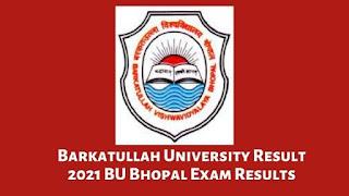 Barkatullah University Result 2021 BU Bhopal Exam Results