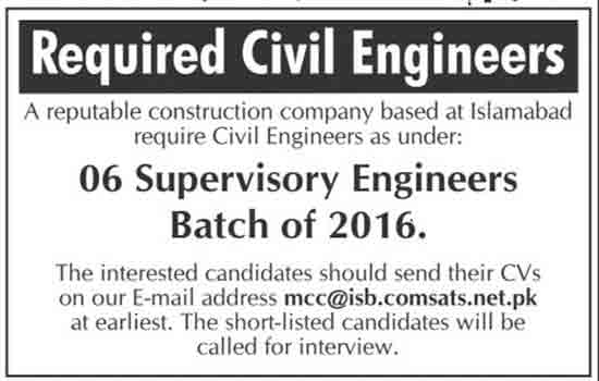 Islamabad Construction Company Civil Engineers job 9 February 2017