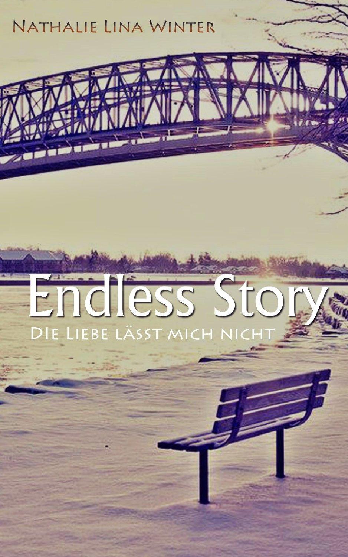 Endless Story: Die Liebe lässt mich nicht (Nathalie Lina Winter)