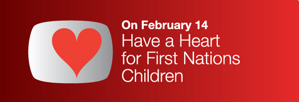 Have a heart for First Nations