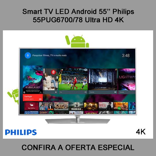 Smart TV LED Android 55   Philips 55PUG6700 78 Ultra HD 4K com Conversor  Digital 2b223bb04298