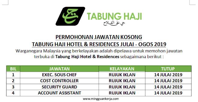 Permohonan Pelbagai Jawatan Kosong di Tabung Haji Hotel & Residences Julai - Ogos 2019