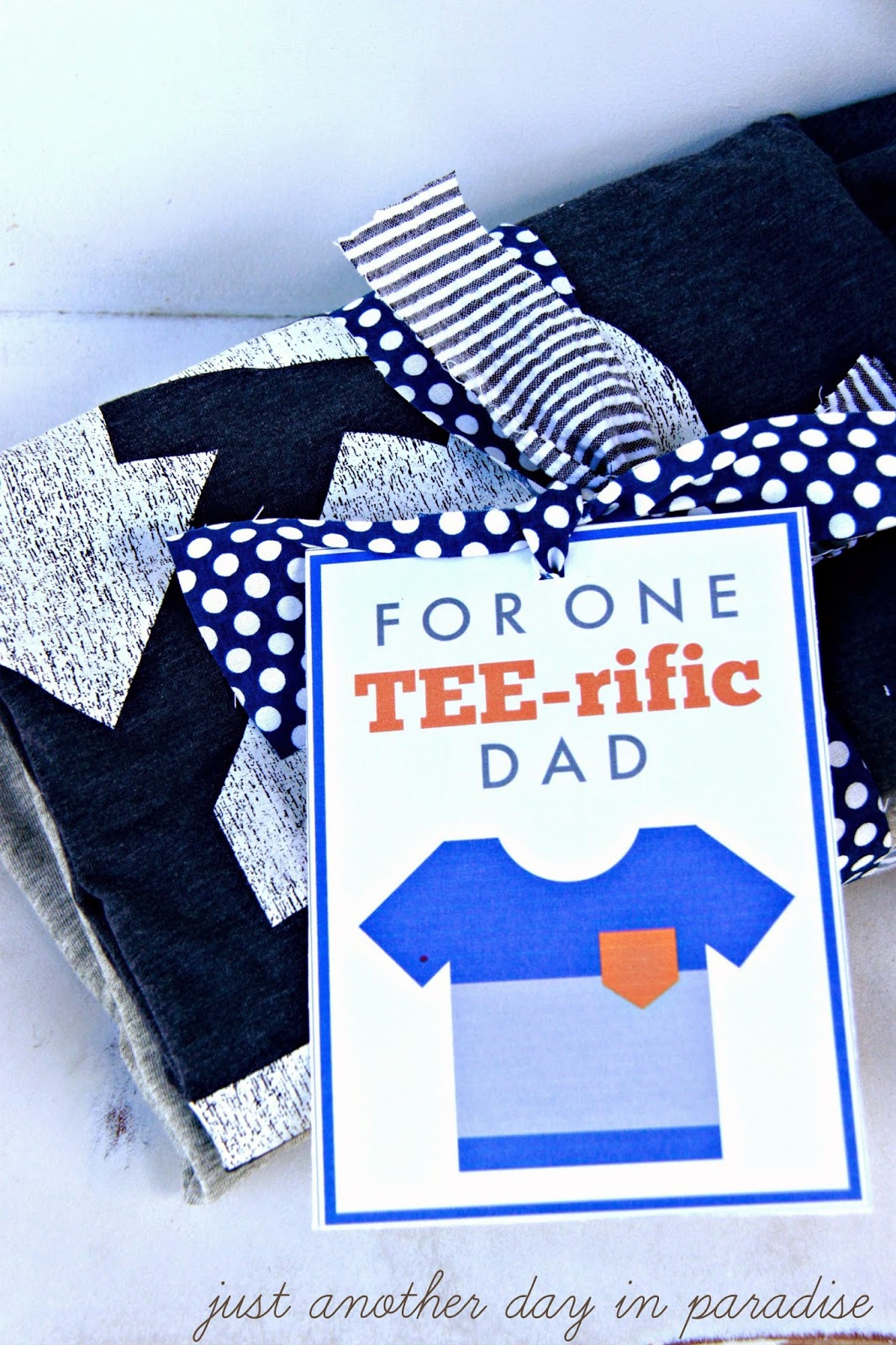 Larissa Another Day: TEE-rific Dad Father's Day Gift