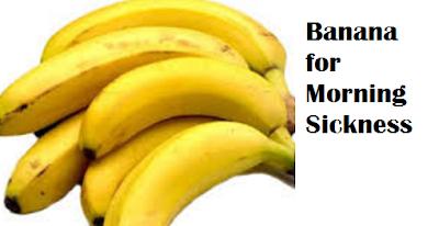 Health Benefits of Banana fruit - Banana for Morning Sickness