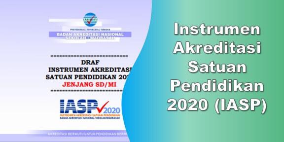 Instrumen Akreditasi Satuan Pendidikan 2020 (IASP)