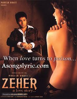 Zeher (2005) Songs Lyrics Mp3 Audio & Video Download