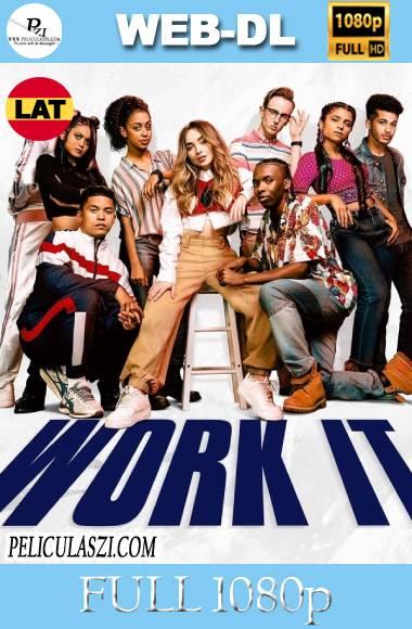 Work It: Al Ritmo de los Sueños (2020) Full HD NF WEB-DL Dual-Latino