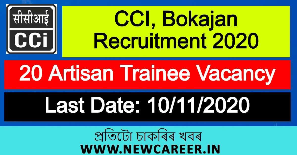 CCI, Bokajan Recruitment 2020 : Apply For 20 Artisan Trainee Vacancy