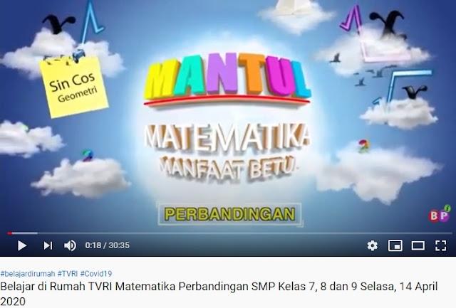 Video Belajar Dari Rumah TVRI Kelas 7, 8 dan 9 SMP Matematika Perbandingan Selasa 14 April 2020