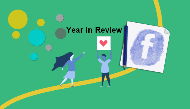 Facebook Year in Review 2017