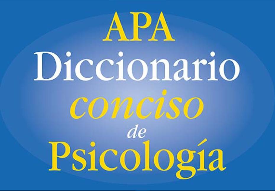 APA. Diccionario conciso de Psicología, ed. 1