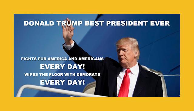 Memes: DONALD TRUMP BEST PRESIDENT EVER