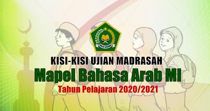 Kisi-Kisi Ujian Madrasah Mapel Bahasa Arab MI Tahun Pelajaran 2020/2021