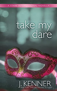 Take My Dare by J Kenner