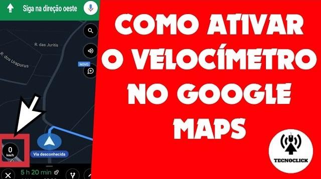 Como ativar a função velocímetro no Google Maps