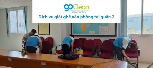 Dịch vụ giặt ghế văn phòng khu vực quận 2