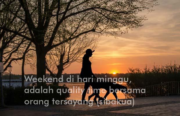 Kata Ucapan Hari Minggu Weekend Untuk Caption Dan Status Sibakua