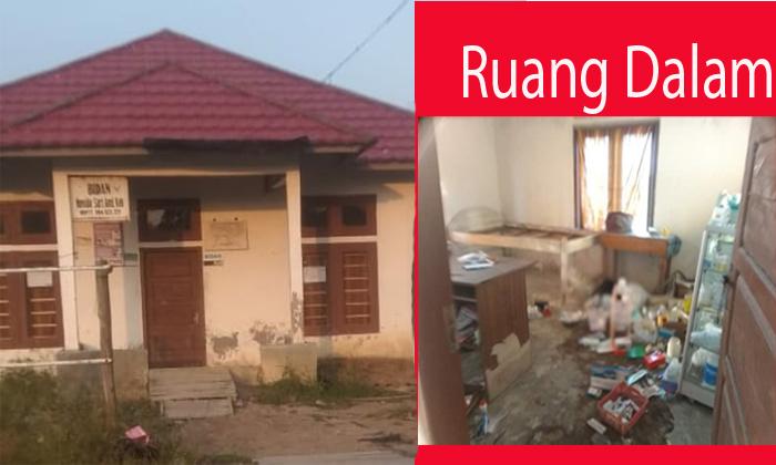 Kerap Disatroni Maling, Bidan Desa Sidangmuara Jaya Enggan Tempati Puskesdes