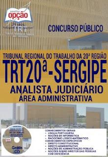 Apostila Concurso TRT de Sergipe 2016 Analista Judiciário - Área Administrativa 2016.