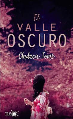 EL VALLE OSCURO. Andrea Tomé (Plataforma Neo - 13 Noviembre 2017) NOVELA JUVENIL portada libro