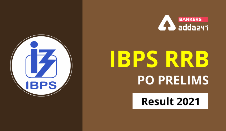 IBPS RRB PO result 2021 announced; know Mains exam expected dates
