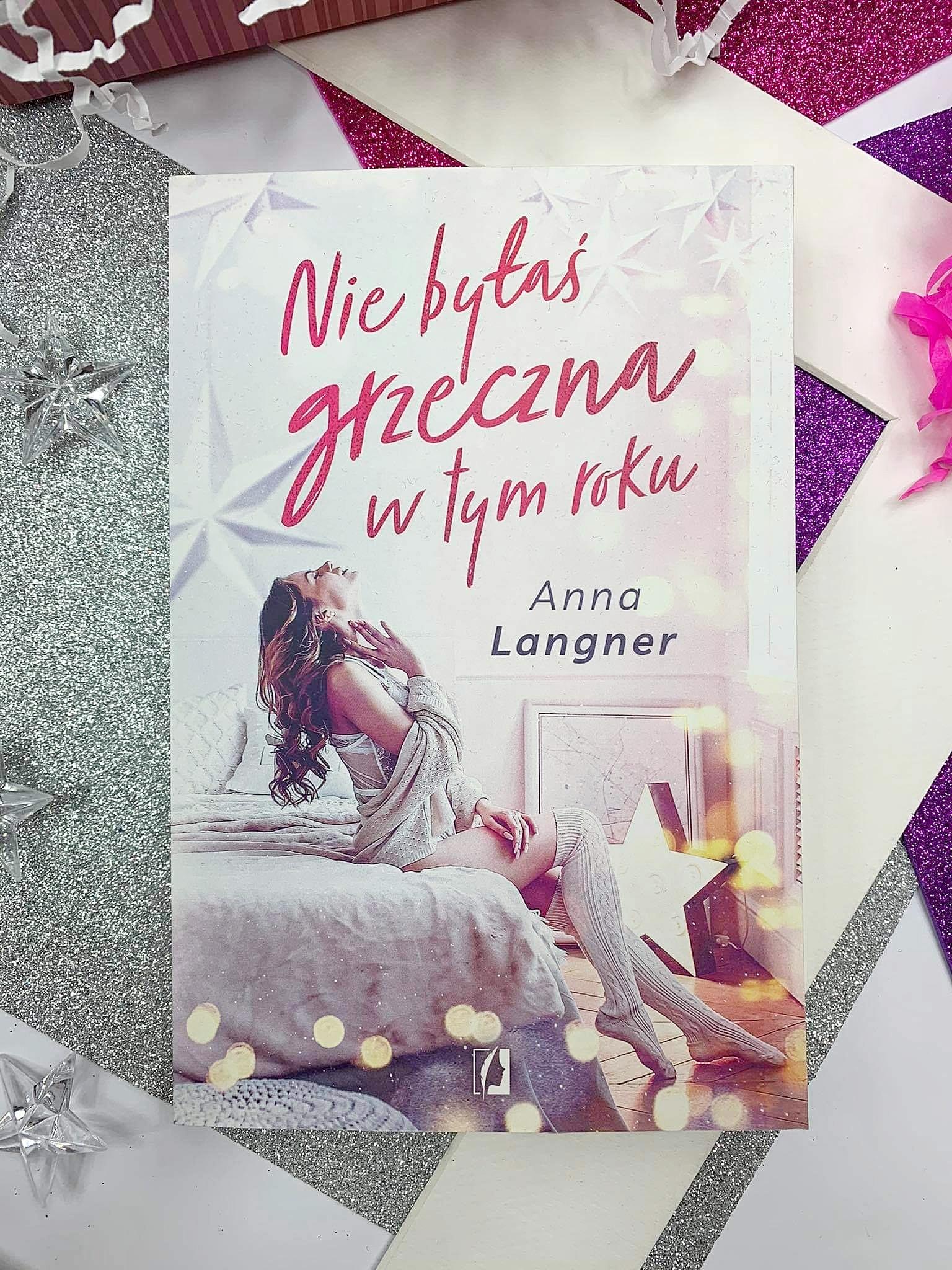 """""""Nie byłaś grzeczna w tym roku"""" Anna Langner"""