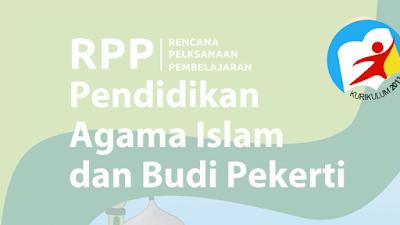 RPP 1 Lembar PAI dan Budi Pekerti Kelas 1,2,3,4,5 dan 6 SD Kurikulum 2013 Semester 2