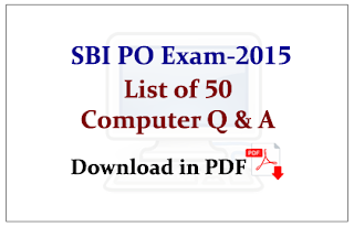 List of 50 Important Computer Questions for SBI PO Exam 2015