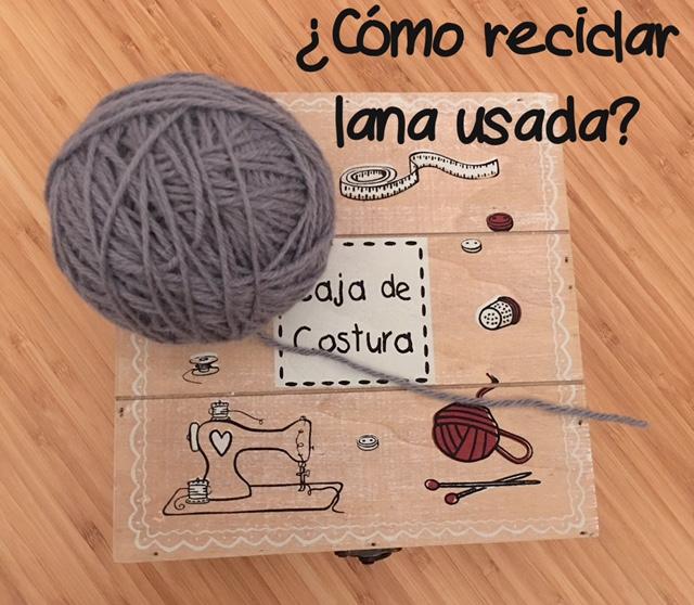 Novedades en el hilo rojo c mo reciclar lana usada para - Reciclar restos de lana ...