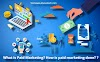 What is Paid Marketing? How is paid marketing done?