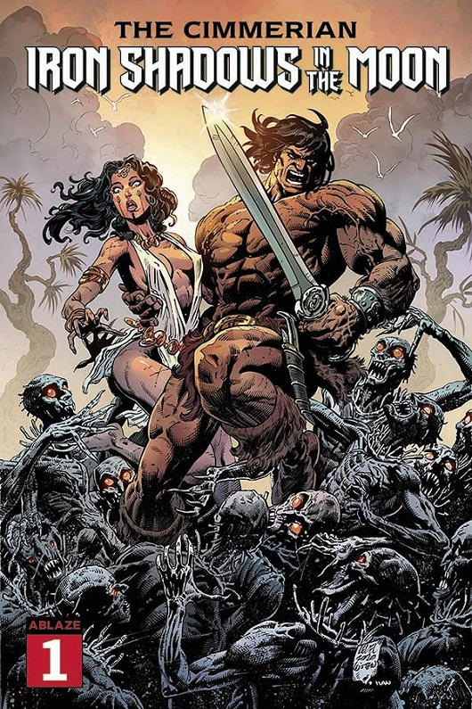 Cover of Cimmerian: Iron Shadows in the Moon #1