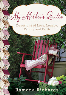 http://www.amazon.com/My-Mothers-Quilts-Devotions-Needlework/dp/1617956120/ref=sr_1_1?ie=UTF8&qid=1460565172&sr=8-1&keywords=Ramona+Richards