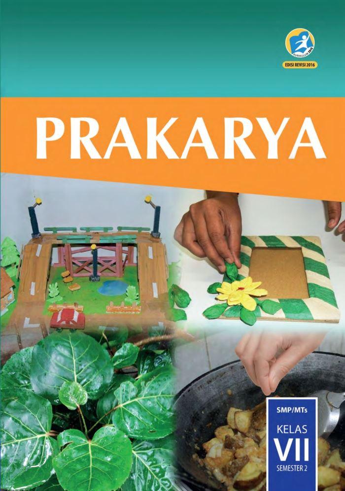 Buku Siswa SMP Kelas 7 Prakarya Semester 2