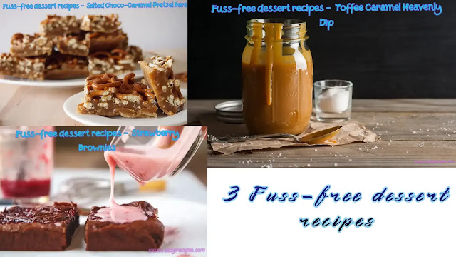 3 Fuss-free dessert recipes that will make your mouth wet