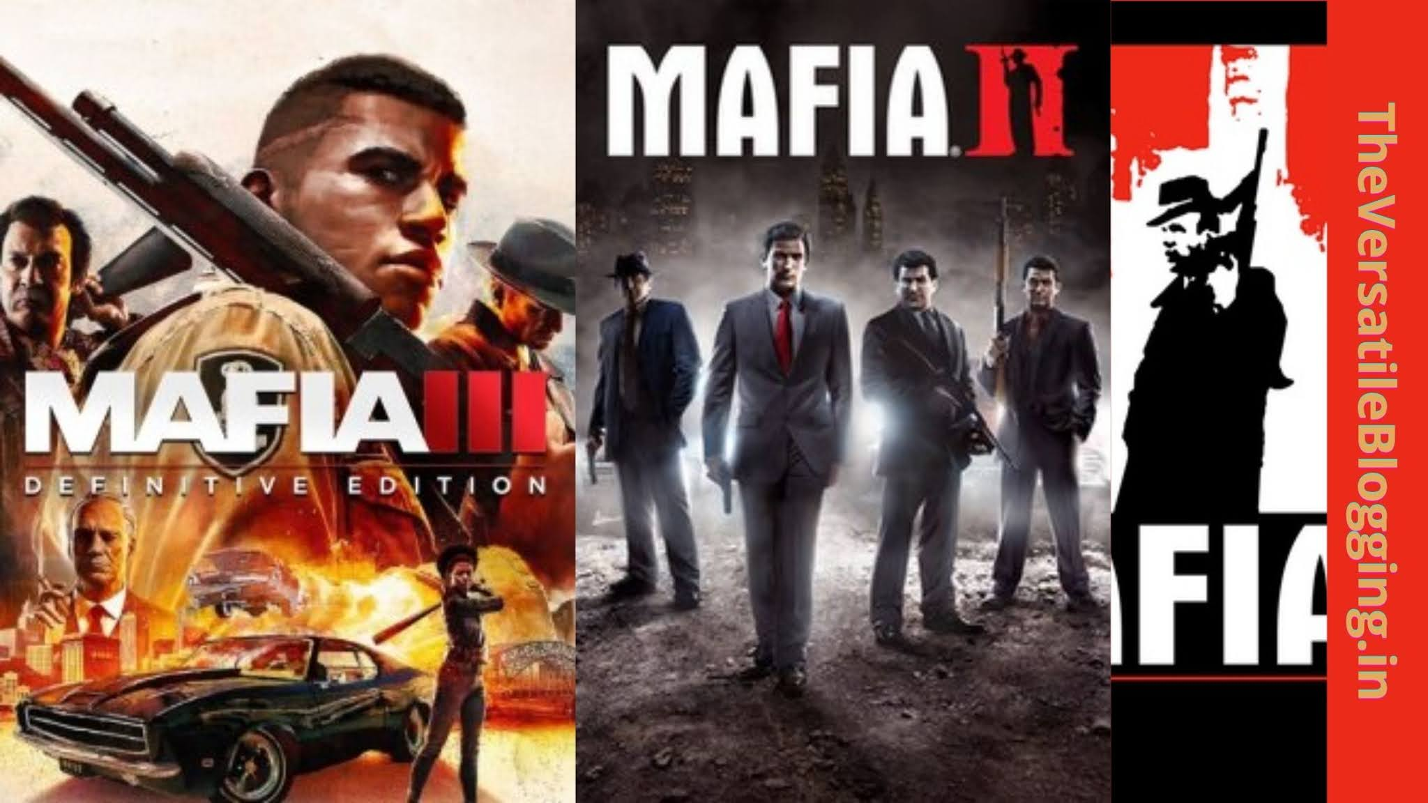 Mafia Series - Best Games Like GTA For PC [Latest]