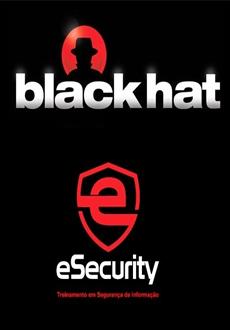 Curso Black Hat - eSecurity Download Grátis